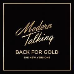 Modern Talking (Модерн Токинг): Back For Gold – The New Versions