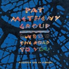 Pat Metheny (Пэт Метени): The Road To You (Recorded Live In Europe)