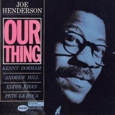 Joe Henderson (Джо Хендерсон): Our Thing