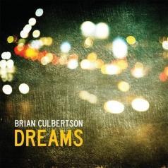 Brian Culbertson (Брайан Калбертсон): Dreams