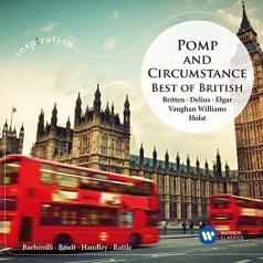 City of Birmingham Symphony Orchestra (Симфонический оркестр Бирмингема): Pomp And Circumstance: Best Of British (Elgar, Holst, Britten Et Al)