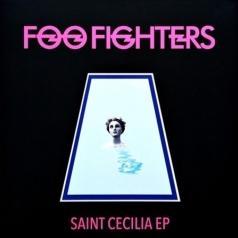 Foo Fighters (Фоо Фигтерс): Saint Cecilia (EP)