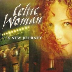 Celtic Woman (Селтик Вумен): A New Journey