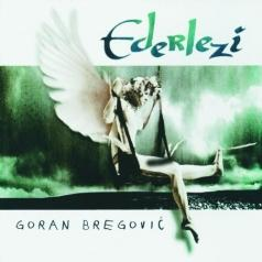 Goran Bregovic (Горан Брегович): Ederlezi
