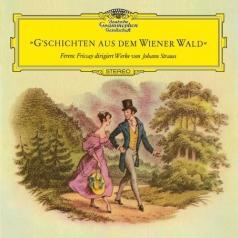 Ferenc Fricsay (Ференц Фричаи): Strauss, J.: G'Schichten Aus Dem Wienerwald