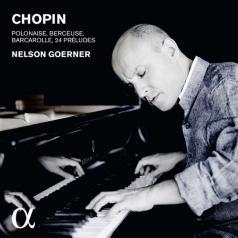 Nelson Goerner (Горацио Нельсон): Preludes Op. 28. Barcarolle Op.60. Polonaise Op. 44