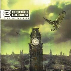 3 Doors Down (3 Доор Давн): Time Of My Life