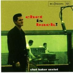Chet Baker (Чет Бейкер): Chet Is Back!