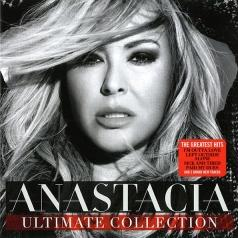 Anastacia (Анастейша): The Ultimate Collection