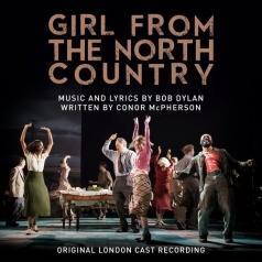 Original London Cast Recording (Ориджинал Лондон Каст Рекординг): Girl From The North Country
