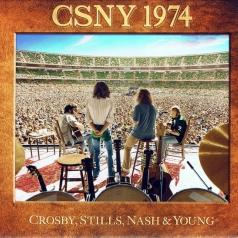 Nash & Young Stills Crosby: Csny 1974