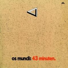 Os Mundi: 43 Minuten