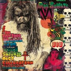 Rob Zombie (Роб Зомби): The Electric Warlock Acid Witch Satanic Orgy Celebration