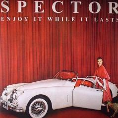 Spector: Enjoy It While It Lasts