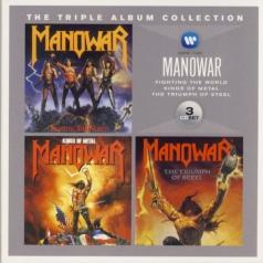 Manowar: The Triple Album Collection: Fighting The World / Kings Of Metal / The Triumph Of Steel