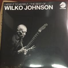 Wilko Johnson (Уилко Джонсон): I Keep It To Myself - The Best Of