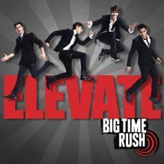 Big Time Rush: Elevate
