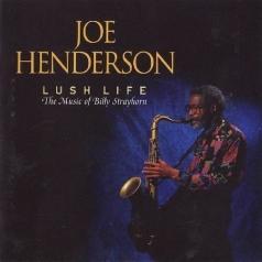 Joe Henderson (Джо Хендерсон): Lush Life
