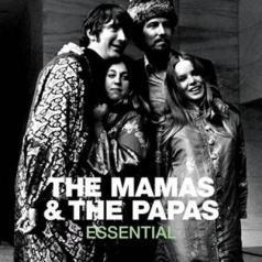 The Mamas & The Papas: Essential