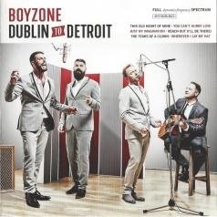 Boyzone (Бойзон): Dublin To Detroit