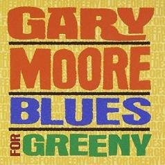 Gary Moore (Гэри Мур): Blues For Greeny