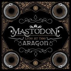 Mastodon (Мастодон): Live At The Aragon