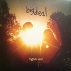 Big Deal (Биг Деал): Lights Out