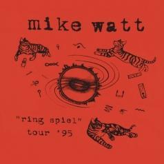 Mike Watt (Майкл Уотт): Ring Spiel Tour '95