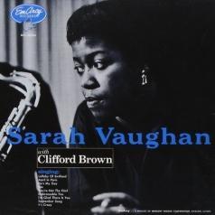 Sarah Vaughan (Сара Вон): Sarah Vaughan With Clifford Brown