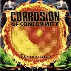 Corrosion Of Conformity: Deliverance