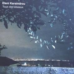 Eleni Karaindrou: Tous Des Oiseaux