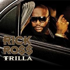 Rick Ross (Рик Росс): Trilla