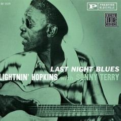 Lightnin' Hopkins (Лайтнин Хопкинс): Last Night Blues