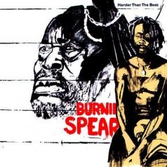 Burning Spear (Уинстон Родни): Harder Than The Best