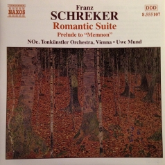 Franz Schreker (Франц Шрекер): Romantic Suite