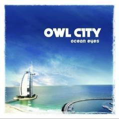 Owl City (Овл Сити): Ocean Eyes