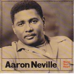 Aaron Neville (Аарон Невилл): Warm Your Heart