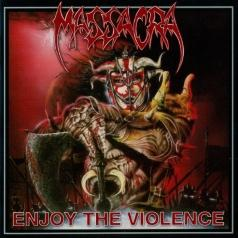 Massacra (Массакра): Enjoy The Violence