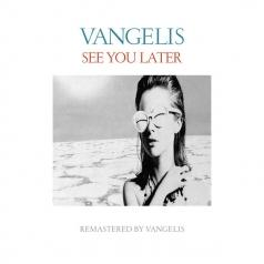 Vangelis (Вангелис): See You Later