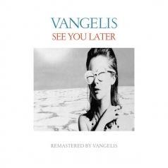 Vangelis (Вангелис): See You Later