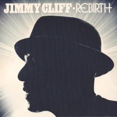 Jimmy Cliff (Джимми Клифф): Rebirth