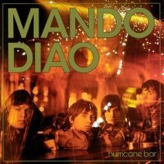 Mando Diao (Мандо Диао): Hurricane Bar