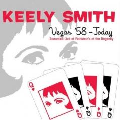 Keely Smith (Кили Смит): Vegas '58 - Today