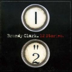 Brandy Clark (Бренди Кларк): 12 Stories