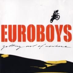 Euroboys (Евро бойз): Gettin Out Of Nowhere
