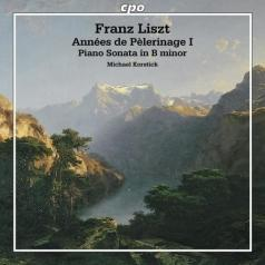 "Michael Korstick: Annees De Pelerinage I, Premiere Annee ""Suisse""; Piano Sonata In B Minor"