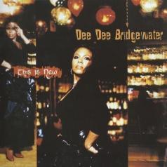 Dee Dee Bridgewater (Ди Ди Бриджуотер): This Is New