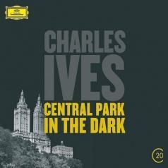 Leonard Bernstein (Леонард Бернстайн): Ives: Central Park In The Dark