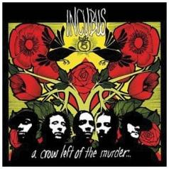 Incubus (Инкобус): A Crow Left Of The Murder