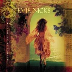 Stevie Nicks (Стиви Никс): Trouble In Shangri-La